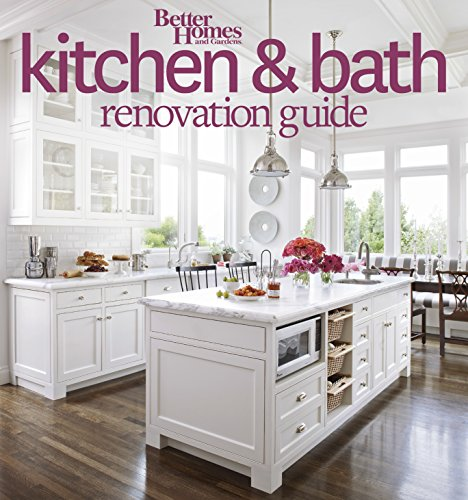 better-homes-and-gardens-kitchen-and-bath-renovation-guide-better-homes-and-gardens-home