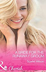 A Bride for the Runaway Groom (Mills & Boon Cherish) (Summer Weddings, Book 2)