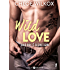 Wild Love - 1: Bad boy & secret girl