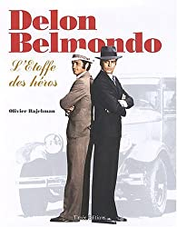 Delon/Belmondo : L'Etoffe des héros