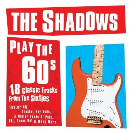 The Shadows Play the Sixties