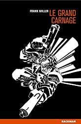 Sin City, Tome 3 : Le grand carnage