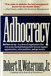 Adhocracy by Robert H. Waterman Jr. (1993-10-17)