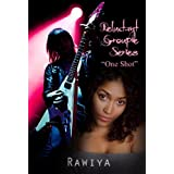 One Shot (Reluctant Groupie Book 1) (English Edition)