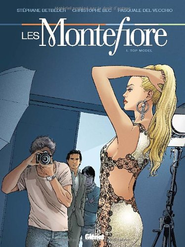 Les Montefiore - Tome 01 : Top model