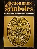 dictionnaire des symboles mythes r?ves coutumes gestes formes figures couleurs nombres 4 volumes