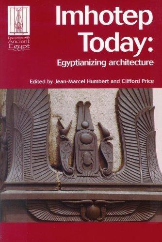 IMHOTEP TODAY: EGYPTIANIZING ARCHITECTUR...