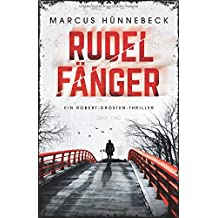 Rudelfänger (Robert-Drosten-Thriller, Band 3)
