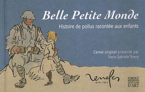 Belle Petite Monde : Histoire de Poilus racontée aux enfants