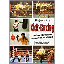 Mejora Tu Kick-Boxing