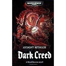 Dark Creed (Warhammer 40000 Word Bearers 3)