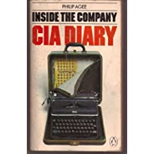 Inside the Company: C.I.A.Diary by Philip Agee (1975-01-30)