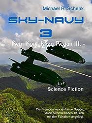 Sky-Navy 03 - Kein Kontakt zu Regan III.