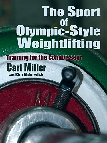 The Sport of Olympic-Style Weightlifting por Carl Miller