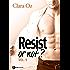 Resist... or not ? - 5