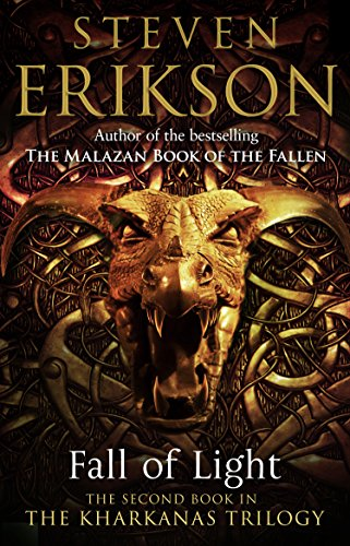Fall of Light: The Second Book in the Kharkanas Trilogy (Kharkanas Trilogy Series 2) (English Edition)