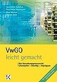 VwGO - leicht gemacht: Das Verwaltungsprozessrecht: anschaulich – lebendig – einprägsam (GELBE SERIE)