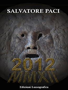 2012 (Narrativa Mediterranea) di [Paci, Salvatore]