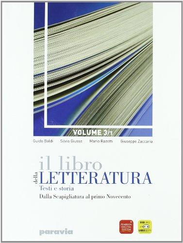 Il libro della letteratura. Per le Scuole superiori. Con espansione online: 3\1