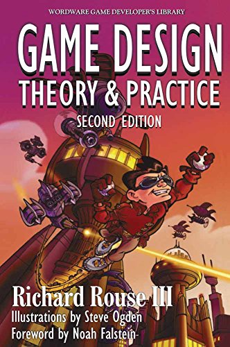Game  Design: Theory And Practice, (Wordware Game Developer's Library) por Richard Rouse