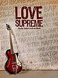 Love Supreme: Sechs Saiten und ein Brett