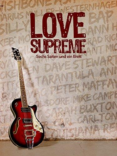 love-supreme-sechs-saiten-und-ein-brett