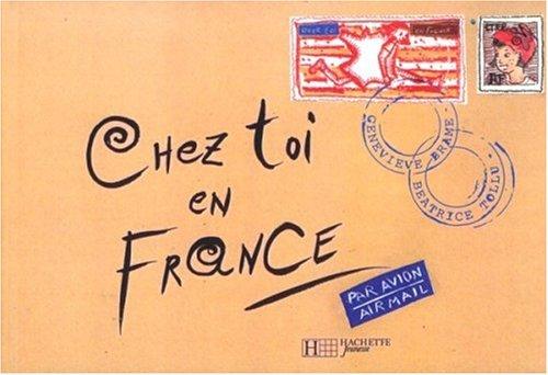 Chez toi en France
