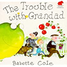 Trouble with Grandad