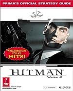 Hitman - Codename 47 - Official Strategy Guide: UK Version de Prima Development