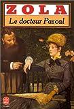 Le Docteur Pascal - LGF - Livre de Poche - 01/03/1974