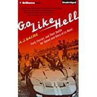 Go Like Hell: Ford, Ferrari, and Their Battle for Speed and Glory at Le Mans: 8 - Allen Motore
