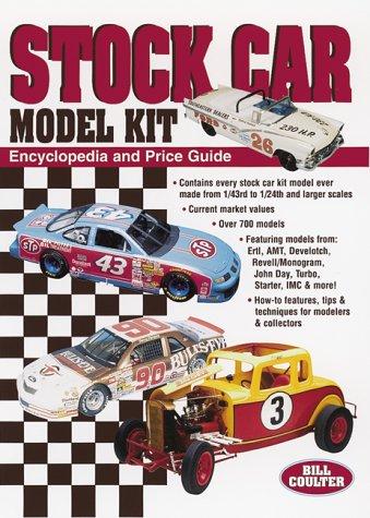 Stock Car Model Kit: Encyclopedia and Price Guide