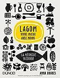 Lagom - Vivre mieux avec moins - La méthode suédoise