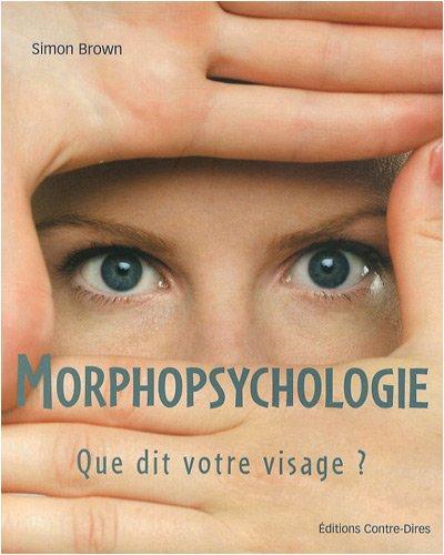 Morphopsychologie : Que dit votre visage ?