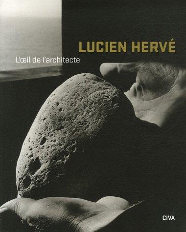 Lucien Herv : L'oeil de l'architecte
