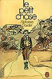 Le petit chose / 1976 / Daudet, Alphonse - Le Livre de Poche