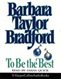 Cover of: To Be the Best | Barbara Taylor Bradford