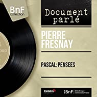 Pascal: Pensées (Mono Version)