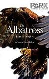 The Albatross 3rd & Main