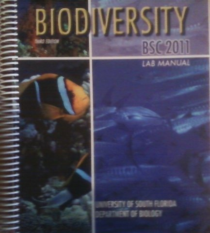 Biodiversity BSC 2011 Lab Manual [Spiral-bound] by (Bsc 2011)
