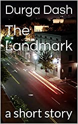 The Landmark: a short story