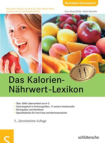 Das Kalorien-Nährwert-Lexikon: Über 3000 Lebensmittel von A-Z. Kaloriengehalt in Portionsgrößen, 17 weitere Inhaltsstoffe. BE-Angaben und Slimfaktor. Spezialtabellen für Fast Food und Markenprodukte