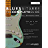 Blues-Gitarre - The Complete Guide:: Teil 1 - Rhythmusgitarre