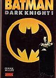 Dark knight (Batman .)