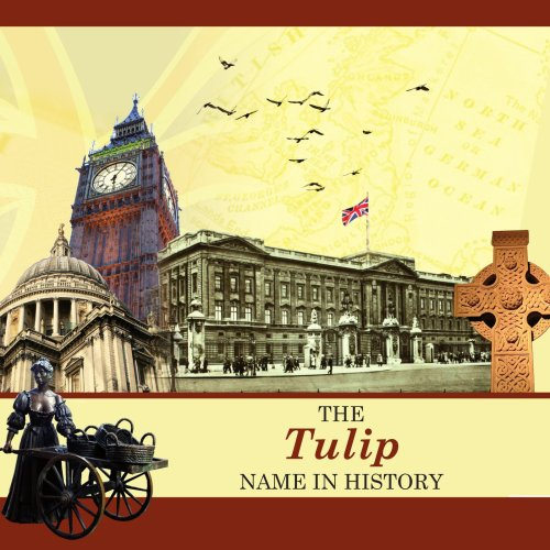 The Tulip Name in History -