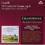 Corelli: 12 Concerti Grossi, Op 6 /Pinnock