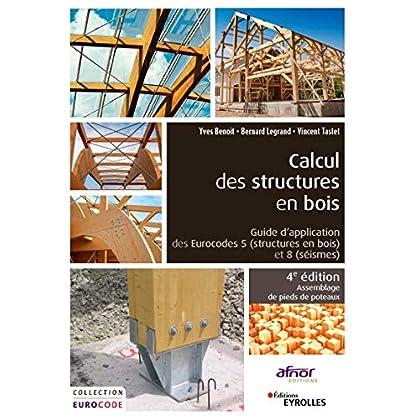 Calcul des structures en bois: Guide d'application des Eurocodes 5 (structures en bois) et 8 (séismes). Assemblage de pieds de poteaux