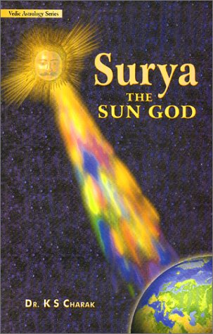 Surya the Sun God por K.S. Charak