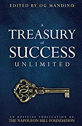 A Treasury of Success Unlimited (Official Publication of the Napoleon Hill Foundation)
