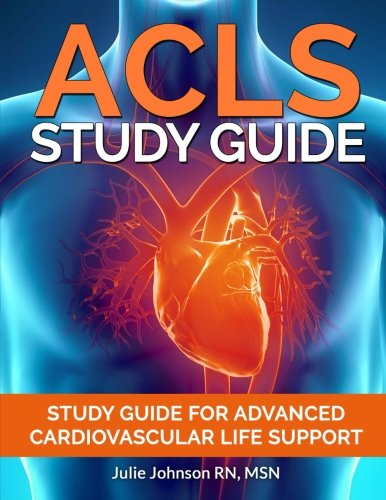 acls-study-guide-study-guide-for-advanced-cardiovascular-life-support